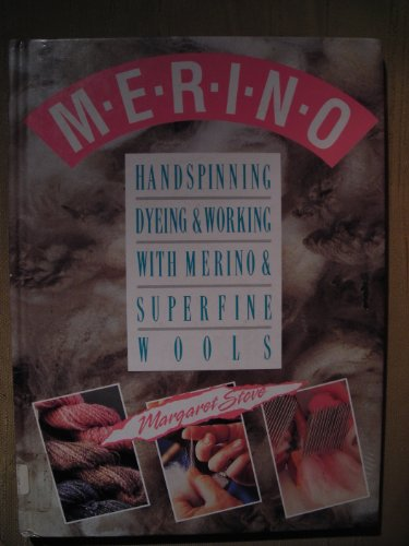 9780709047117: Handspinning, Dyeing and Working with Merino and Superfine Wools