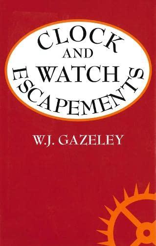 9780709047384: Clock & Watch Escapements