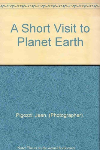 9780709047452: A Short Visit to Planet Earth
