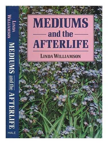 9780709047537: Mediums and the Afterlife