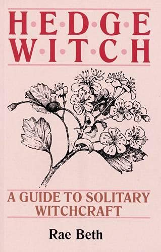 9780709048510: Hedge Witch: A Guide to Solitary Witchcraft