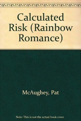 9780709049197: Calculated Risk (Rainbow Romance)
