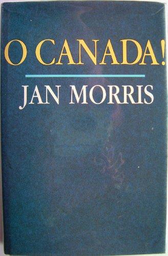 9780709049326: O Canada!