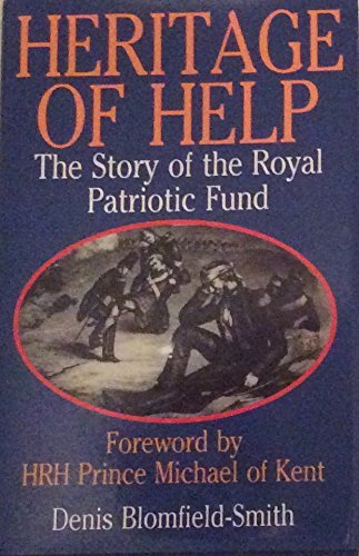 Heritage of Help: The Story of the Royal Patriotic Fund.