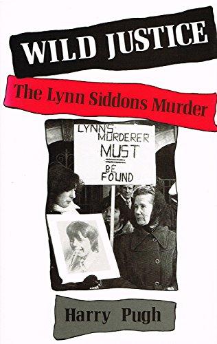 9780709050667: Wild Justice: Lynn Siddons Murder