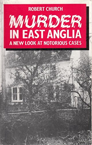 Murder in East Anglia (0709052057) by Church, Robert