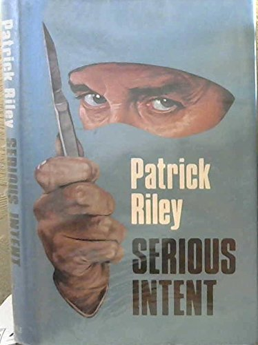 Serious Intent (0709052537) by Patrick Riley