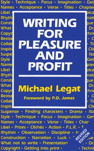 9780709052616: Writing for Pleasure and Profit