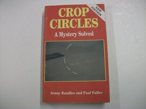 9780709052678: Crop Circles: A Mystery Solved