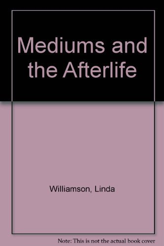 9780709054146: Mediums and the Afterlife