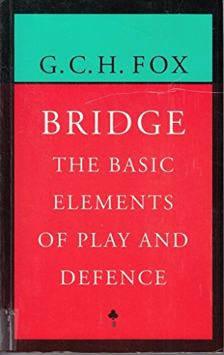 9780709054665: Bridge: The Basic Elements of Play and Defence