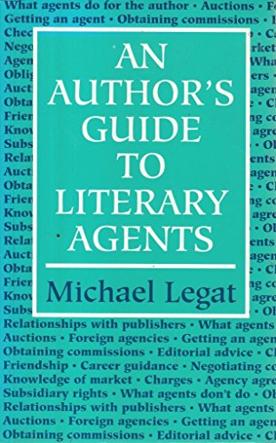 9780709055723: An Author's Guide to Literary Agents