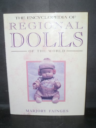 The Encyclopedia of Regional Dolls of the World: Marjory Fainges