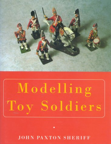 9780709057123: Modelling Toy Soldiers