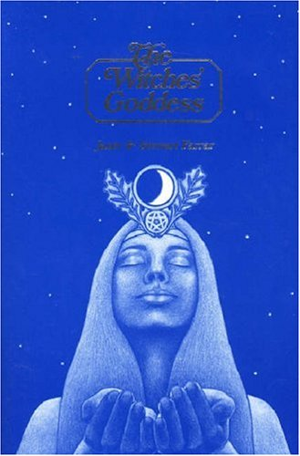 9780709058441: The Witches' Goddess: The Feminine Principle of Divinity