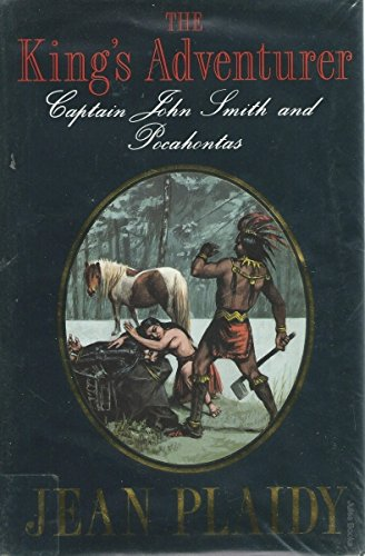 9780709058991: The King's Adventurer: Captain John Smith and Pocahontas