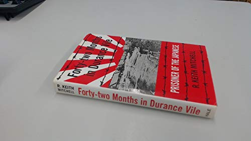 9780709060048: Forty-Two Months in Durance Vile: Prisoner of the Japanese