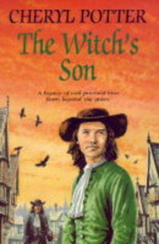 The Witch's Son (0709060912) by Cheryl Potter