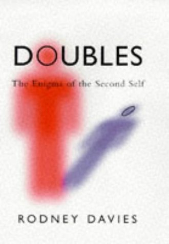 Doubles: The Enigma of the Second Self: Rodney Davies