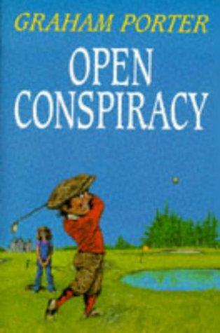 Open Conspiracy: Porter,Graham