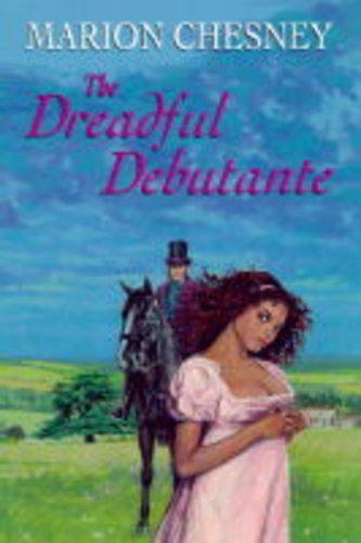 9780709061946: The Dreadful Debutante