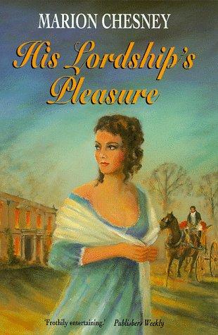9780709061960: His Lordship's Pleasure