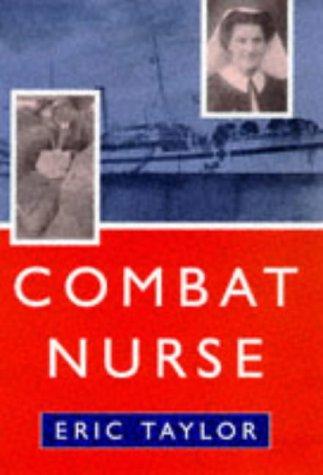 9780709062127: Combat Nurse