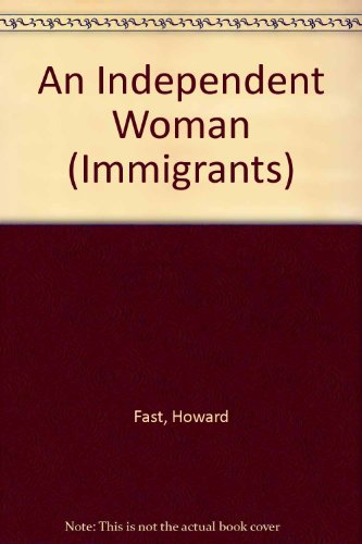9780709062202: An Independent Woman (Immigrants)