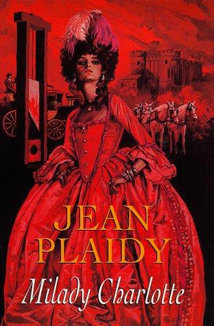 Milady Charlotte: Jean Plaidy
