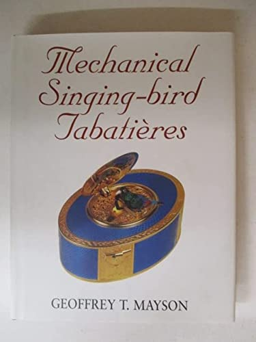 9780709063032: Mechanical Singing-bird Tabatieres