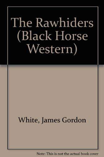 9780709063247: The Rawhiders (Black Horse Western)