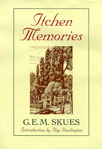 Itchen Memoirs: Skues, G. E. M.