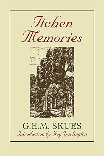 Itchen Memories: G.E.M. Skues