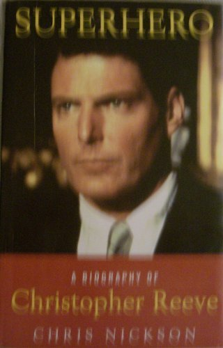 9780709063858: SUPERHERO: BIOGRAPHY OF CHRISTOPHER REEVE