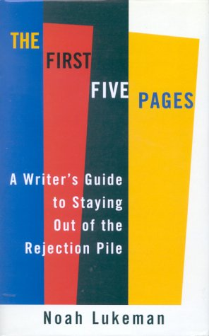 9780709064848: The First Five Pages: A Writer's Guide to Staying Out of the Rejection Pile