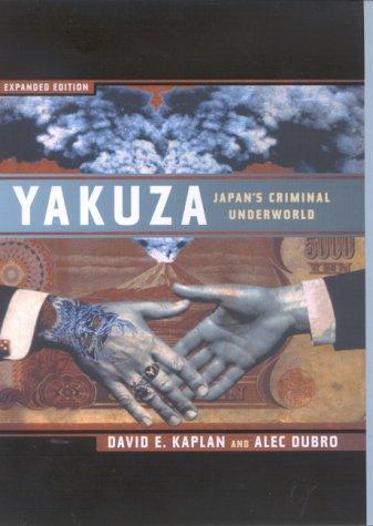 9780709065104: Yakuza: The Explosive Account of Japan's Criminal Underworld
