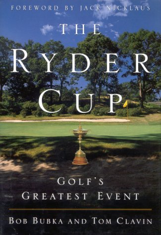 9780709065258: The Ryder Cup: Golf's Greatest Event [Import] [Hardcover] by Bubka, Bob