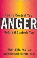 9780709065449: How to Control Your Anger Before it Controls You