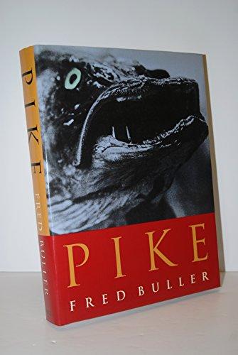Pike: Buller, Fred & Falkus, Hugh