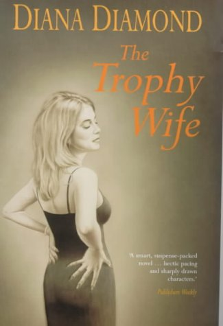 9780709067481: The Trophy Wife
