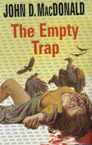 The Empty Trap: MacDonald, John D
