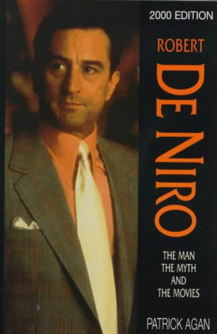 9780709067887: Robert De Niro: The Man, the Myth and the Movies