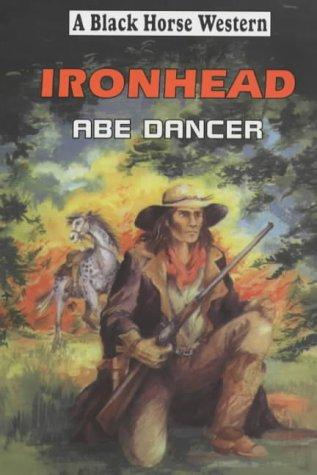 Ironhead (Black Horse Western): Dancer, Abe