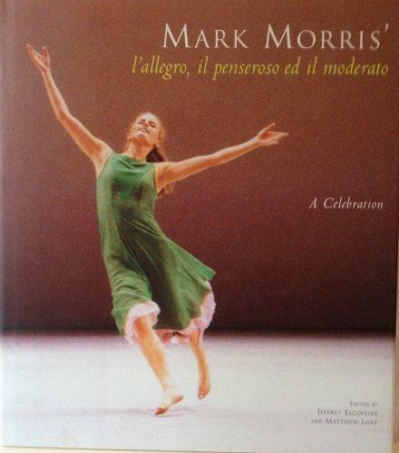 Mark Morris's L'allegro, il Penseroso ed il: Mark Morris