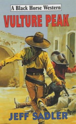 9780709069225: Vulture Peak (A Black Horse Western)