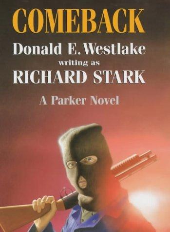 9780709069577: Comeback (A Parker Novel)