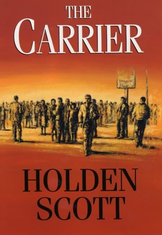 9780709069591: The Carrier