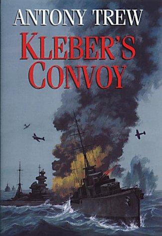 9780709070214: Kleber's Convoy
