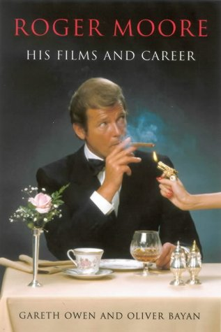 9780709070399: Roger Moore: His Films and Career
