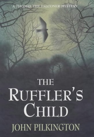 The Ruffler's Child: John Pilkington